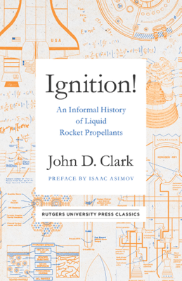 Ignition! - John Drury Clark book