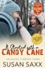 It Started With A Candy Cane: A Sweet And Sexy Novella