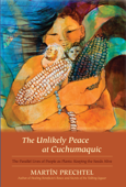The Unlikely Peace at Cuchumaquic