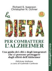 Download and Read Online La dieta per combattere l'Alzheimer