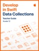 Develop in Swift Data Collections Teacher Guide