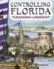Controlling Florida: Colonization To Statehood