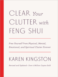 Clear Your Clutter with Feng Shui (Revised and Updated) book