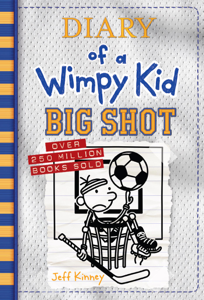 Big Shot (Diary of a Wimpy Kid Book 16) Book Cover