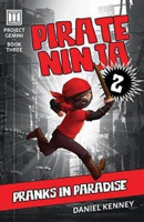 Pirate Ninja 2: Pranks in Paradise