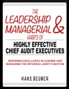 The Leadership  Managerial Habits Of Highly Effective Chief Audit Executives