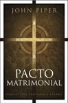 Pacto Matrimonial This Momentary Marriage