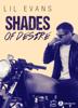 Shades of Desire - Lil Evans