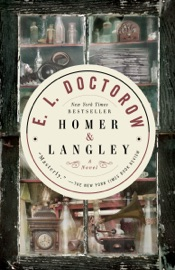Homer & Langley - E.L. Doctorow by  E.L. Doctorow PDF Download