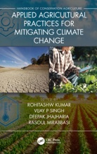 Applied Agricultural Practices For Mitigating Climate Change [Volume 2]