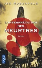 LINTERPRéTATION DES MEURTRES