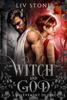 Liv Stone - Witch and God - Tome 2 illustration