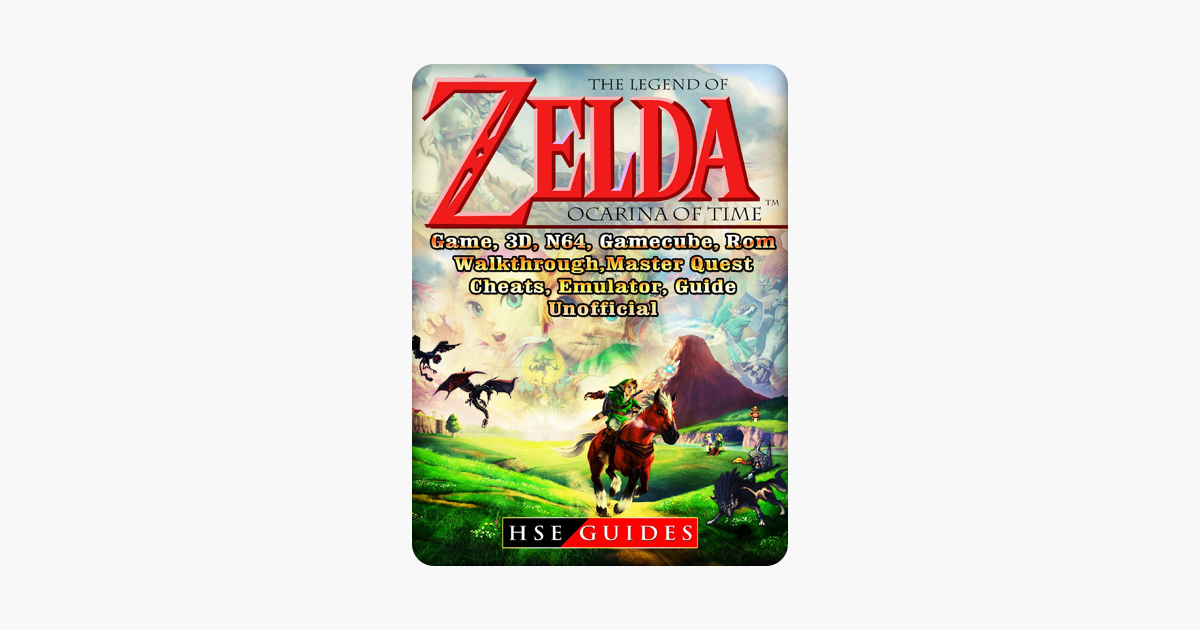 ‎The Legend of Zelda Ocarina of Time, Game, 3D, N64, Gamecube, Rom,  Walkthrough, Master Quest, Cheats, Emulator, Guide Unofficial