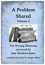 A Problem Shared: Volume Three