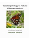 Teaching Biology To Nature-Illiterate Students