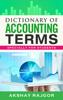 Akshay Rajgor - Dictionary of Accounting Terms artwork