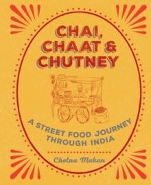 CHAI, CHAAT & CHUTNEY