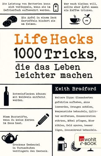 Life Hacks - Keith Bradford - Keith Bradford