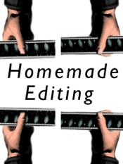 Homemade Editing