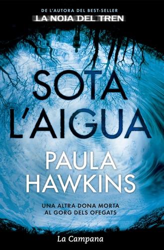 Paula Hawkins - Sota l'aigua