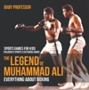 The Legend Of Muhammad Ali  Everything About Boxing - Sports Games For Kids  Childrens Sports  Outdoors Books