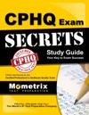 CPHQ Exam Secrets Study Guide