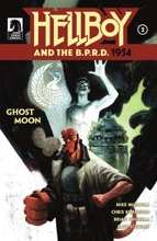 Hellboy And The B.P.R.D.: 1954—Ghost Moon #2