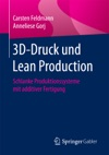 3D-Druck Und Lean Production