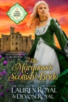 The Marquesss Scottish Bride