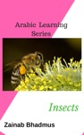 Arabic Learning Series Insects