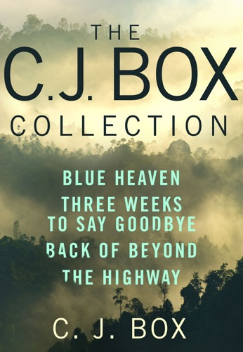 C. J. Box - The C. J. Box Collection