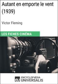 Autant en emporte le vent de Victor Fleming