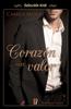 Corazón sin valor (Corazones en Manhattan 1) - Camilla Mora