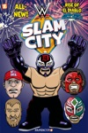 WWE Slam City 2 The Rise Of El Diablo