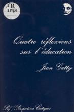 Quatre Réflexions Sur L'éducation