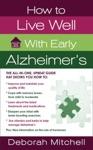 How To Live Well With Early Alzheimers