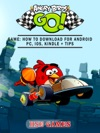 Angry Birds GO Game How To Download For Android PC IOS Kindle  Tips