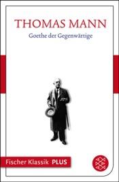 Download Goethe der Gegenwärtige