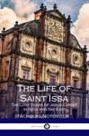 The Life Of Saint Issa