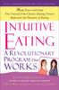 Intuitive Eating - Evelyn Tribole & Elyse Resch