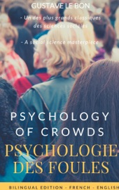 Psychologie Des Foules Psychologie Of Crowd Bilingual French English Edition