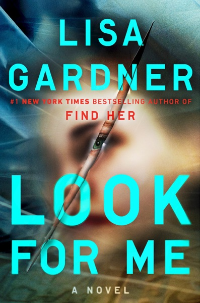 Look for Me - Lisa Gardner book cover