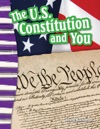 The US Constitution And You