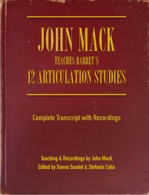 John Mack Teaches Barret's 12 Articulation Studies