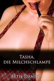 Download Tasha, die Milchschlampe