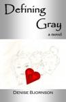 Defining Gray