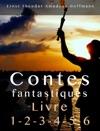 Contes Fantastiques - Livre 1-2-3-4-5-6  Contes Fantastique Littrature