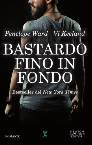Vi Keeland & Penelope Ward - Bastardo fino in fondo
