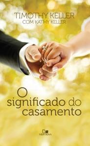 O significado do casamento Book Cover