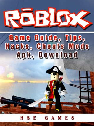Roblox Game Guide, Tips, Hacks, Cheats Mods Apk, Download on Apple Books